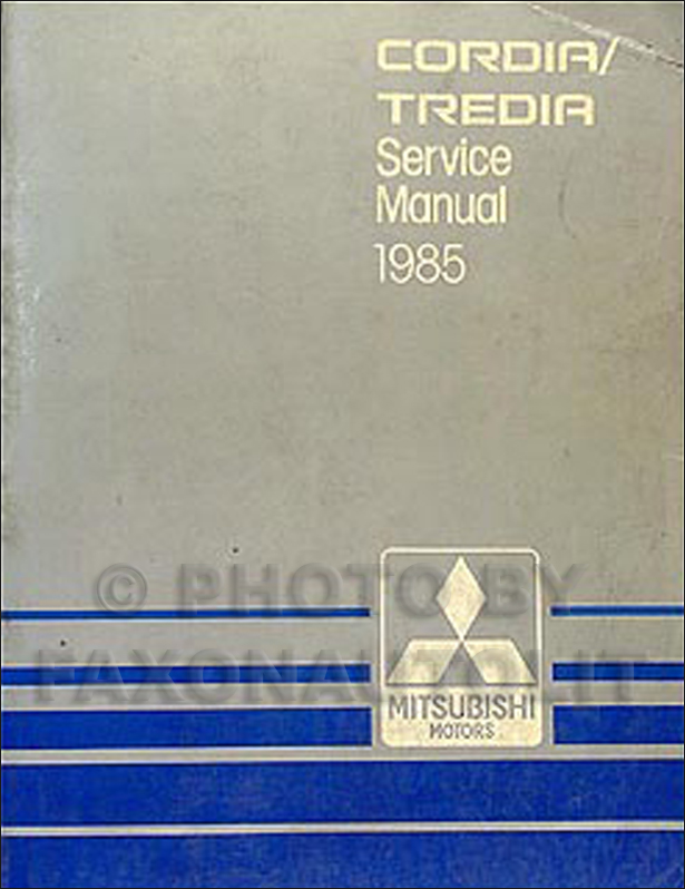 1985 Mitsubishi Cordia and Tredia Repair Manual Original