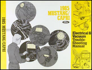 1985 Mustang Capri Electrical and Vacuum Troubleshooting Manual