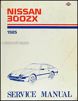 1985 Nissan 300ZX Repair Manual Original