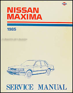 1985 Nissan Maxima Repair Manual Original