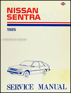 1985 Nissan Sentra Repair Manual Original