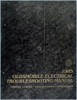 1985 Olds Firenza Calais Cutlass Ciera 98 Electrical Troubleshooting Manual
