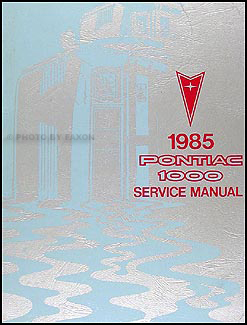 1985 Pontiac 1000 Repair Manual Original