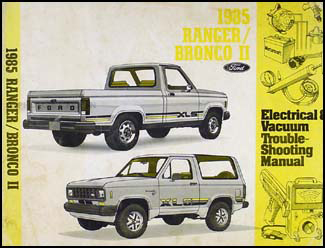 1985 Ford Ranger and Bronco II Electrical Troubleshooting Manual
