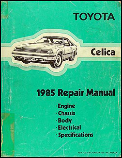 1985 Toyota Celica Repair Manual Original