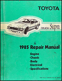 1985 Toyota Celica Supra Repair Manual Original