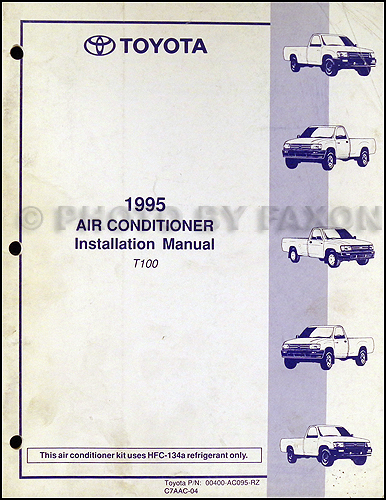 1995 Toyota T100 Air Conditioner Installation Manual Original