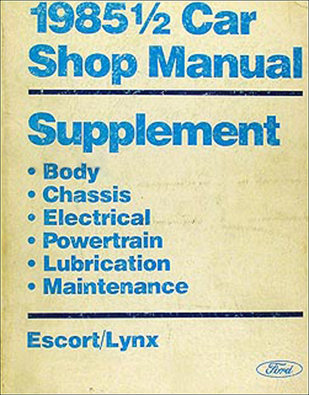 1985.5 Ford Escort & Mercury Lynx Repair Manual Original Supplement