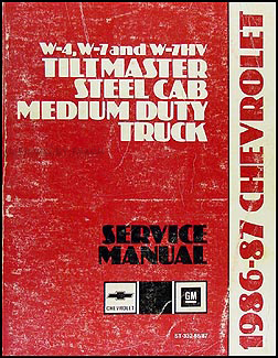 1986-1987 Chevy W4,W7 & W7HV Tiltmaster Repair Manual Original