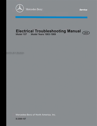 1983-1985 Mercedes 107 380SL Electrical Troubleshooting Manual Reprint