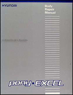 1986-1990 Hyundai Excel & Pony Body Repair Manual Original