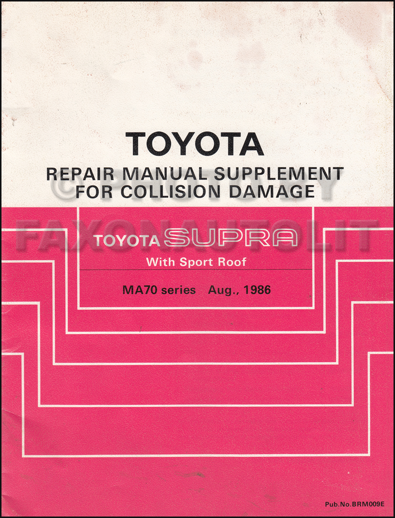 1986-1992 Toyota Supra Sport Roof Body Collision Manual Original Supplement