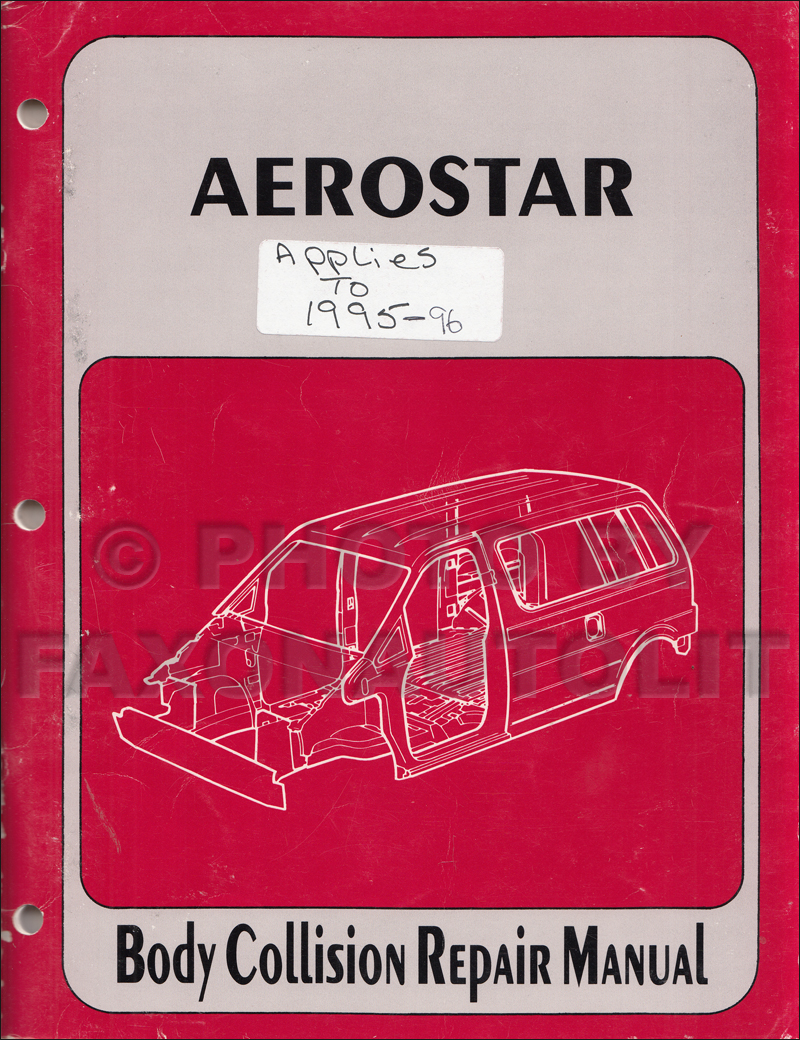 2002-2006 Toyota Camry Body Collision Repair Manual Original · 1986-1996 Ford  Aerostar Body Collision Repair Shop Manual Original