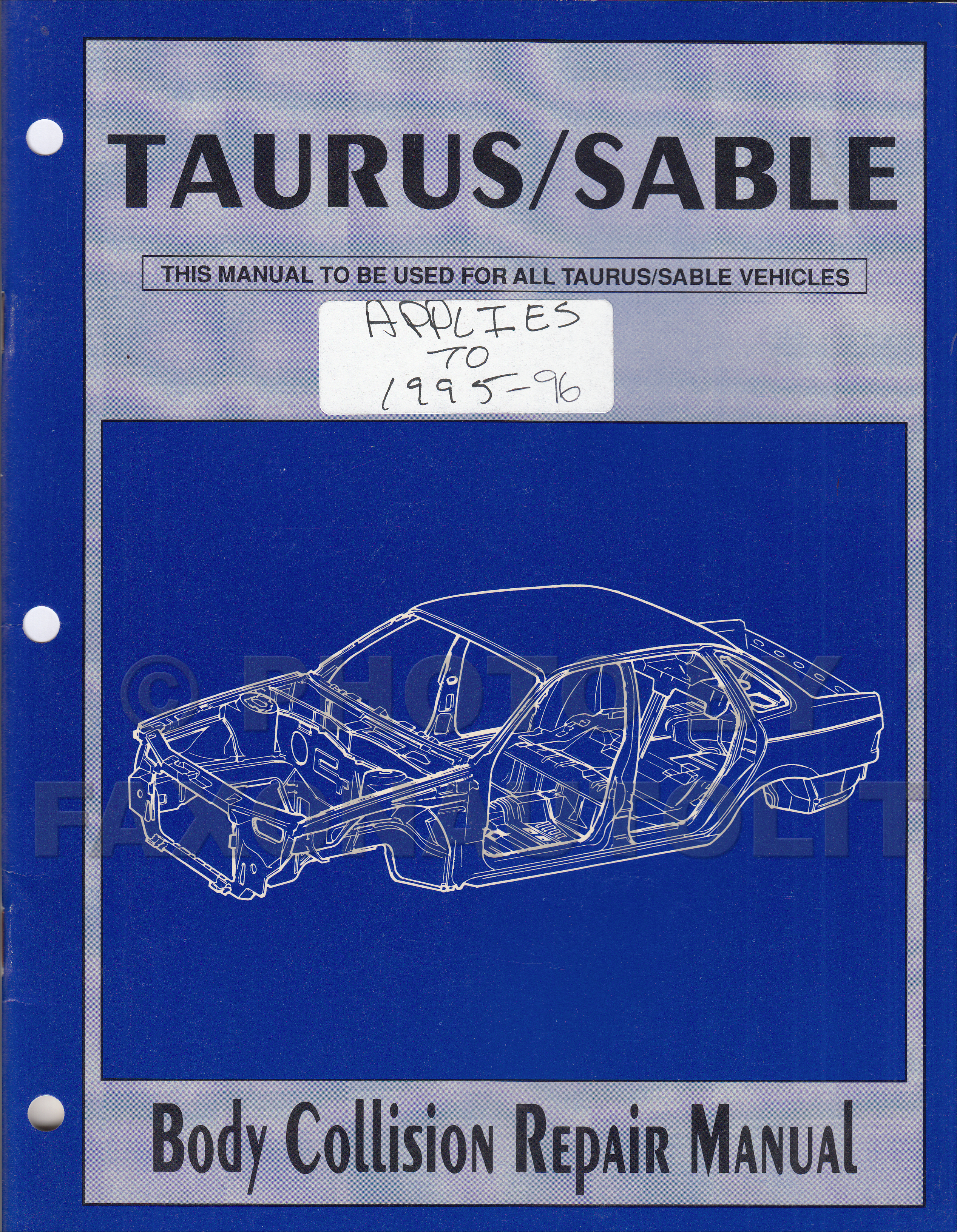 1986-1996 Ford Taurus/Mercury Sable Body Collision Repair Shop Manual  Original