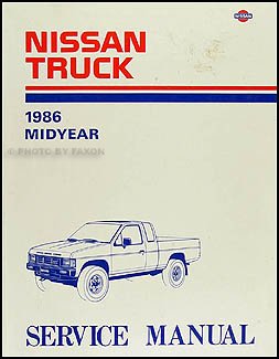 1986.5 Nissan Truck Repair Manual Original