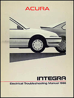 1986 Acura Integra Electrical Troubleshooting Manual Original
