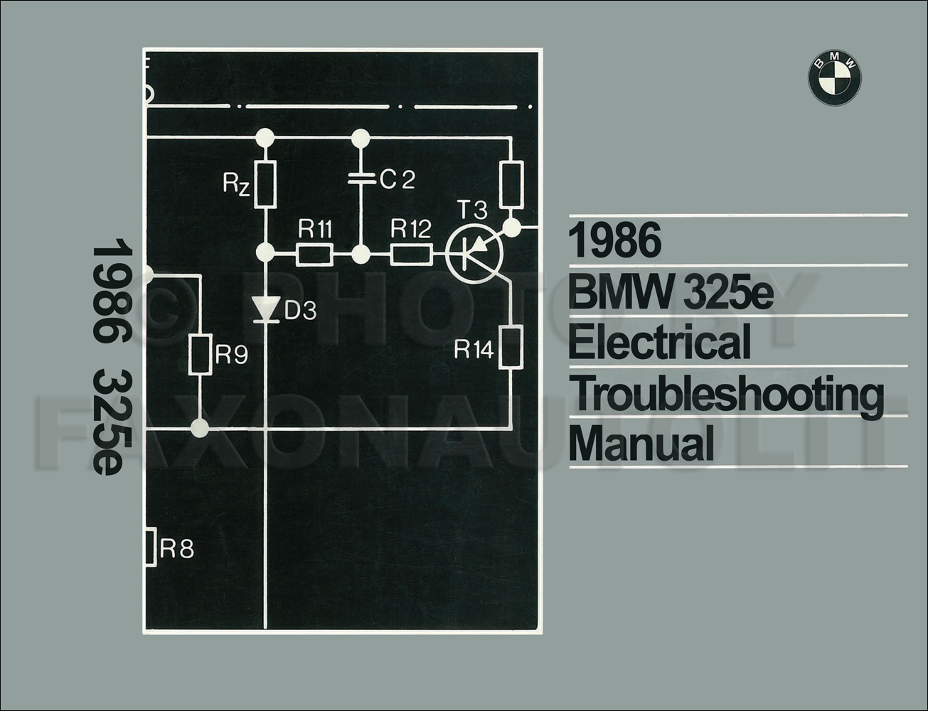 1986 BMW 325e Electrical Troubleshooting Manual Reprint
