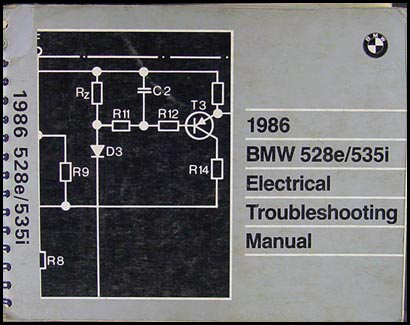 1986 BMW 528e 535i Electrical Troubleshooting Manual Original