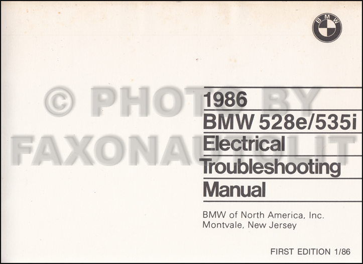 1986 BMW 528e 535i Electrical Troubleshooting Manual First Edition