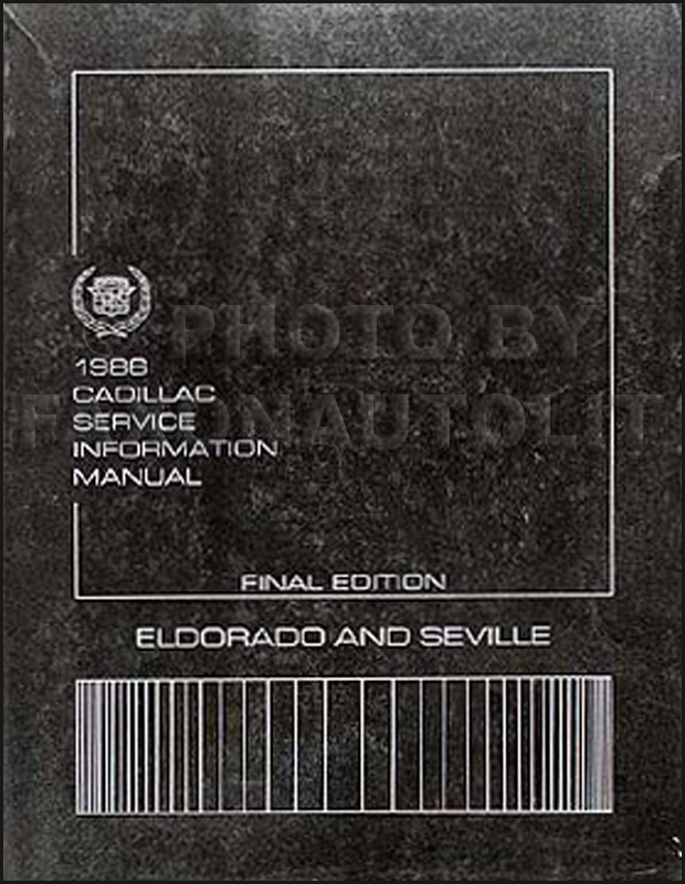 1986 Cadillac Eldorado & Seville Shop Manual Original