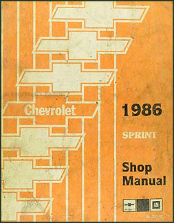 1986 Chevy Sprint Repair Shop Manual Original