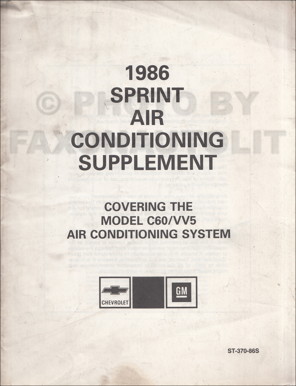 1986 Sprint Air Conditioner Repair Shop Manual Original Supplement