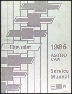 1986 Chevrolet Astro Van Shop Manual Original