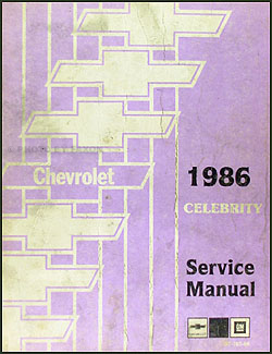 1986 Chevy Celebrity Repair Manual Original