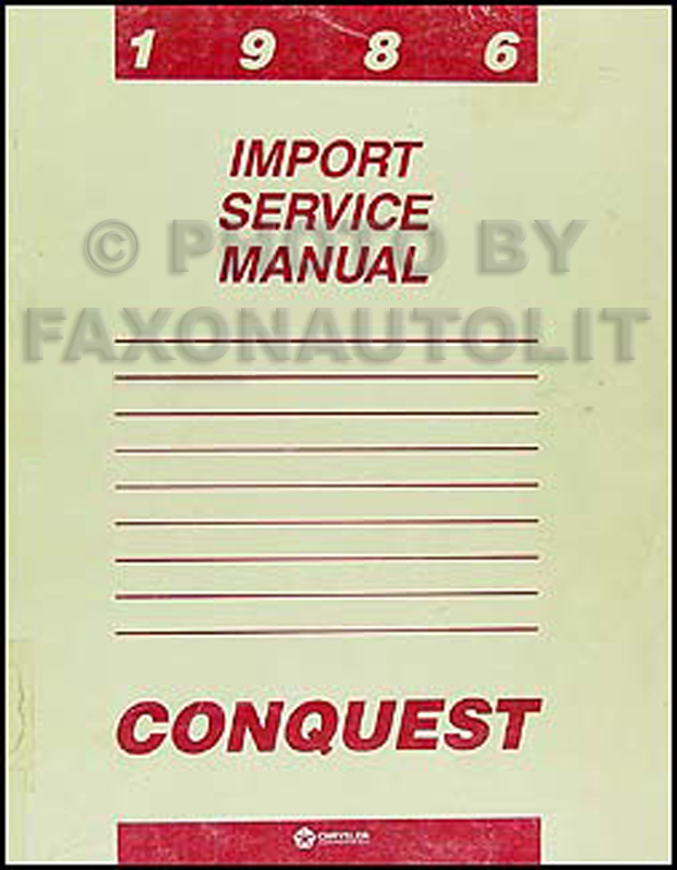 1986 Dodge & Plymouth Conquest Shop Manual Original