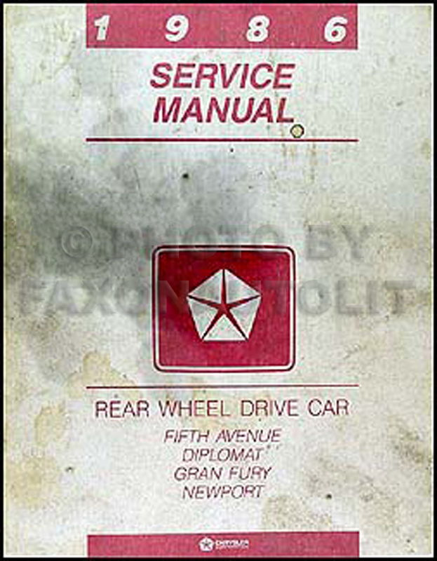 1986 RWD Car Repair Manual Original Fifth Avenue Diplomat Gran Fury