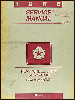 1986 Dodge Ram Van & Wagon Shop Manual Original B150-B350