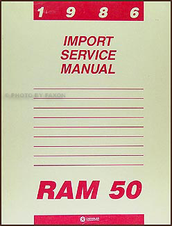 1986 Dodge Ram 50 Truck Shop Manual Original