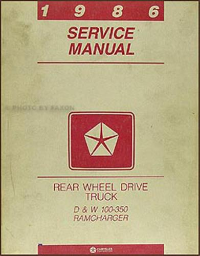 1986 Dodge Pickup Truck & Ramcharger Repair Manual Original
