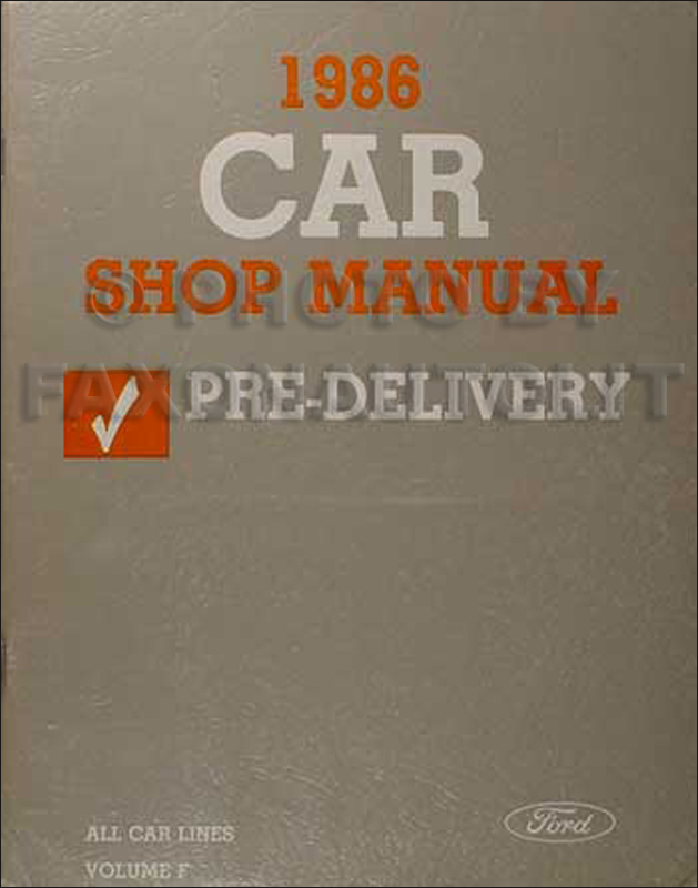 1986 Ford Car Pre-Delivery Manual Original--All Models