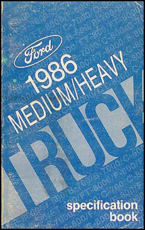1986 Ford Medium Heavy Truck Original Service Specifications Book