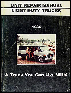 1986 GMC 1/2, 3/4, & 1 ton Truck Overhaul Manual Original