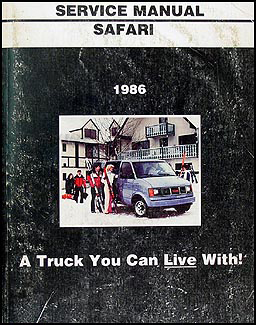 1986 GMC Safari Van Shop Manual Original