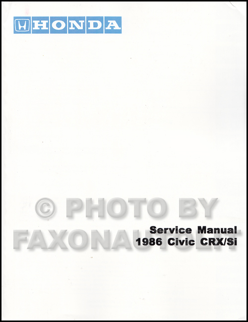 1986 Honda CRX & Si Repair Manual Original
