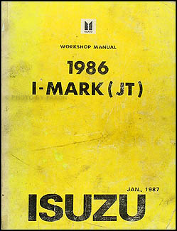 1986 Isuzu I-Mark Repair Manual Original
