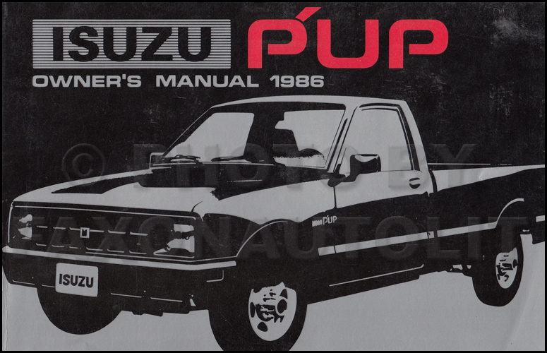 1986 Isuzu Pickup Truck Owner's Manual Original