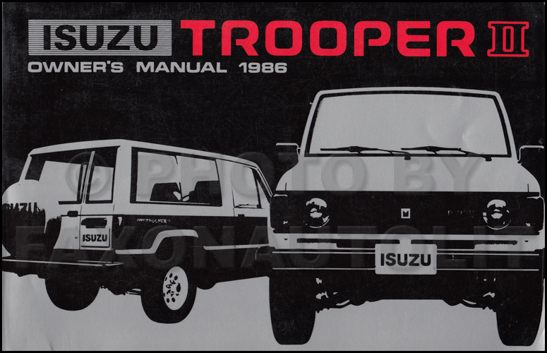 1986 Isuzu Trooper II Owner's Manual Original