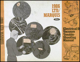 1986 Ford LTD and Mercury Marquis Electrical Troubleshooting Manual