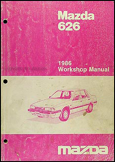 1986 Mazda 626 Repair Manual Original