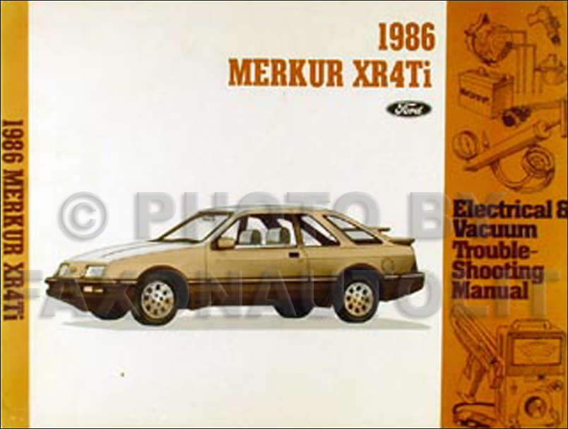 1986 Merkur XR4Ti Electrical & Vacuum Troubleshooting Manual Original
