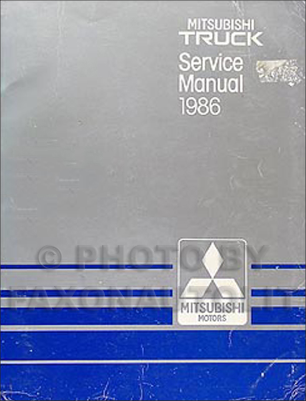 1986 Mitsubishi Truck Repair Manual Original