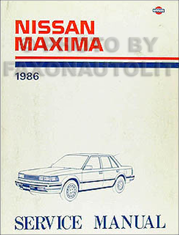1986 Nissan Maxima Repair Manual Original