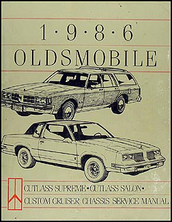 1986 Olds Cutlass Supreme & Salon, Custom Cruiser Repair Shop Manual Orig.