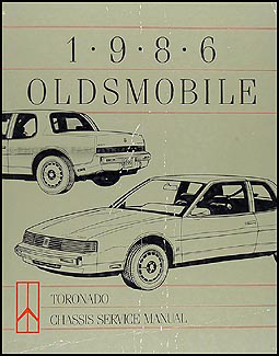 1986 Oldsmobile Toronado Repair Manual Original