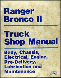 1986 Ford Ranger & Bronco II Repair Manual Original