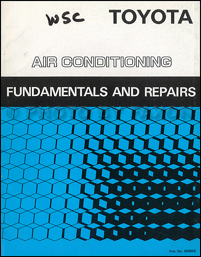 1986 Toyota Air Conditioning Fundamentals and Repairs Training Manual Original